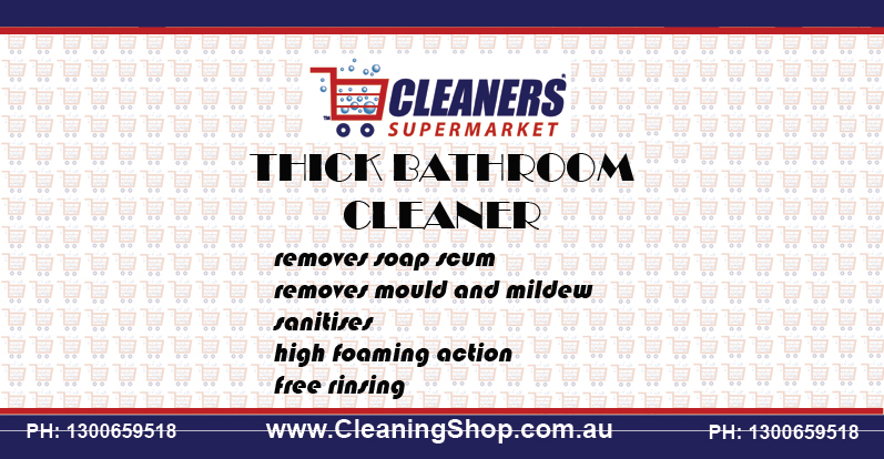 Cleaners Supermarket® Thick Bathroom Cleaner